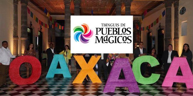 Oaxaca será sede del Tianguis de Pueblos Mágicos 2022